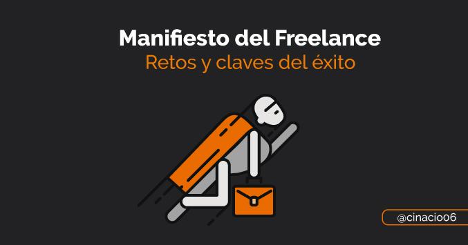 Manifiesto del Freelance con retos y claves de éxito