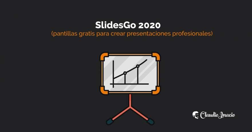 El Blog de Claudio Inacio - Qué es SlidesGo, cómo usar + plantillas populares para descargar