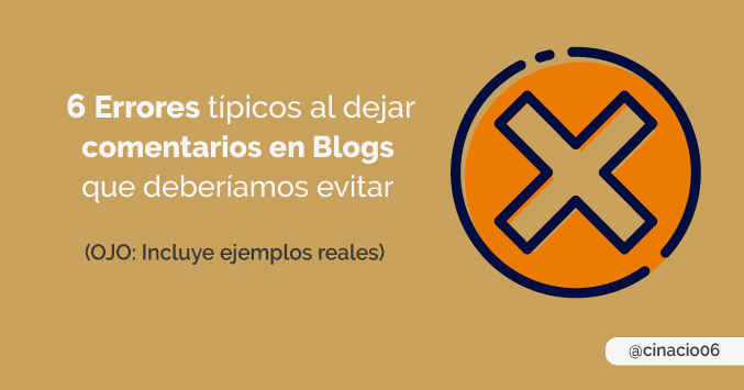 El Blog de Claudio Inacio - 6 Errores que casi todos cometemos al comentar en Blogs que deberíamos evitar