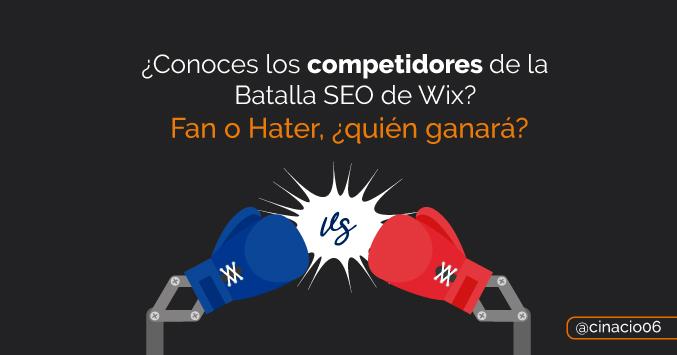 El Blog de Claudio Inacio - Ya están elegidos los Competidores de la Batalla Seo de Wix, ¿los conoces?