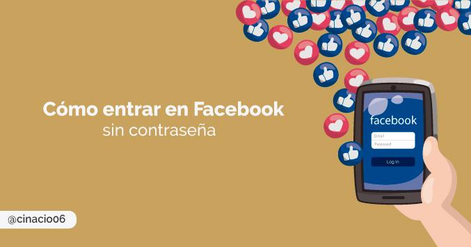 El Blog de Claudio Inacio - Cómo entrar a tu cuenta de Facebook o Iniciar sesión en español en web, móvil y sin contraseña