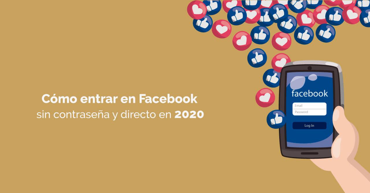 cómo entrar en mi Facebook sin contraseña y directo 2020