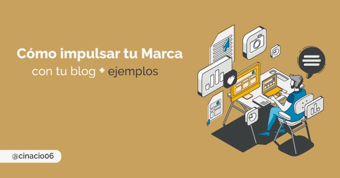 El Blog de Claudio Inacio - Cómo impulsar tu Marca Personal con tu blog + Tipos de contenidos