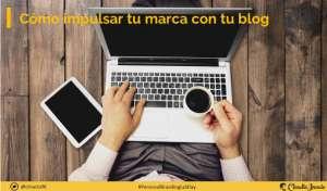 estrategias para impulsar una marca con un blog