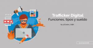 Trafficker digital qué es y funciones