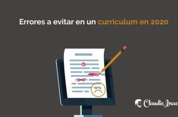 Qué no hacer en un Currículum Vitae: Errores a evitar en un curriculum en 2020