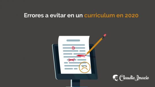 Qué no hacer en un Currículum Vitae, errores curriculum vitae 2020