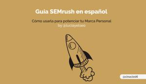 Guía SEMrush gratis en español para tu marca personal