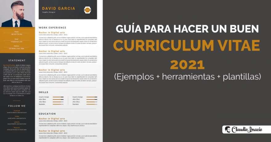El Blog de Claudio Inacio - Cómo hacer un buen Curriculum en 2020-21 y elaborar un CV con ejemplos