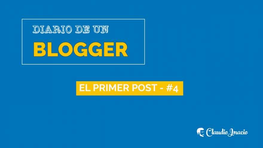 El Blog de Claudio Inacio - Cómo escribir el primer post sin morir en el intento: Diario de un Blogger