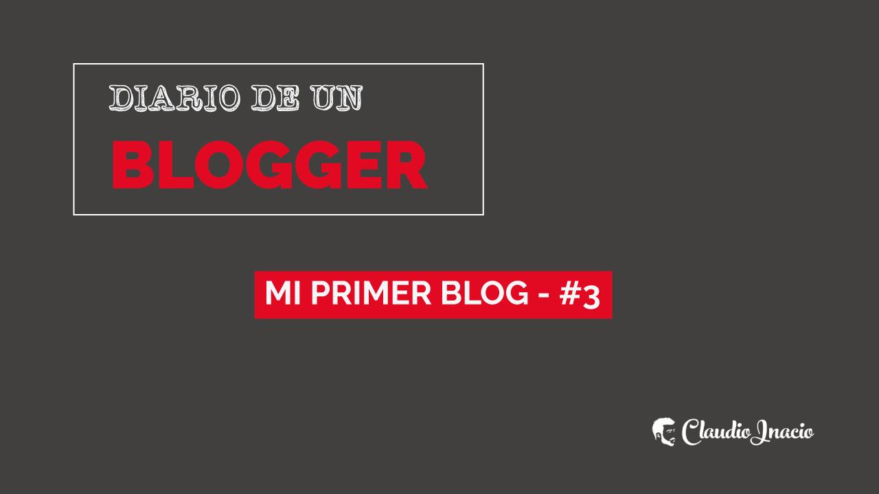 el primer blog - fases de un blog en diario de un blogger