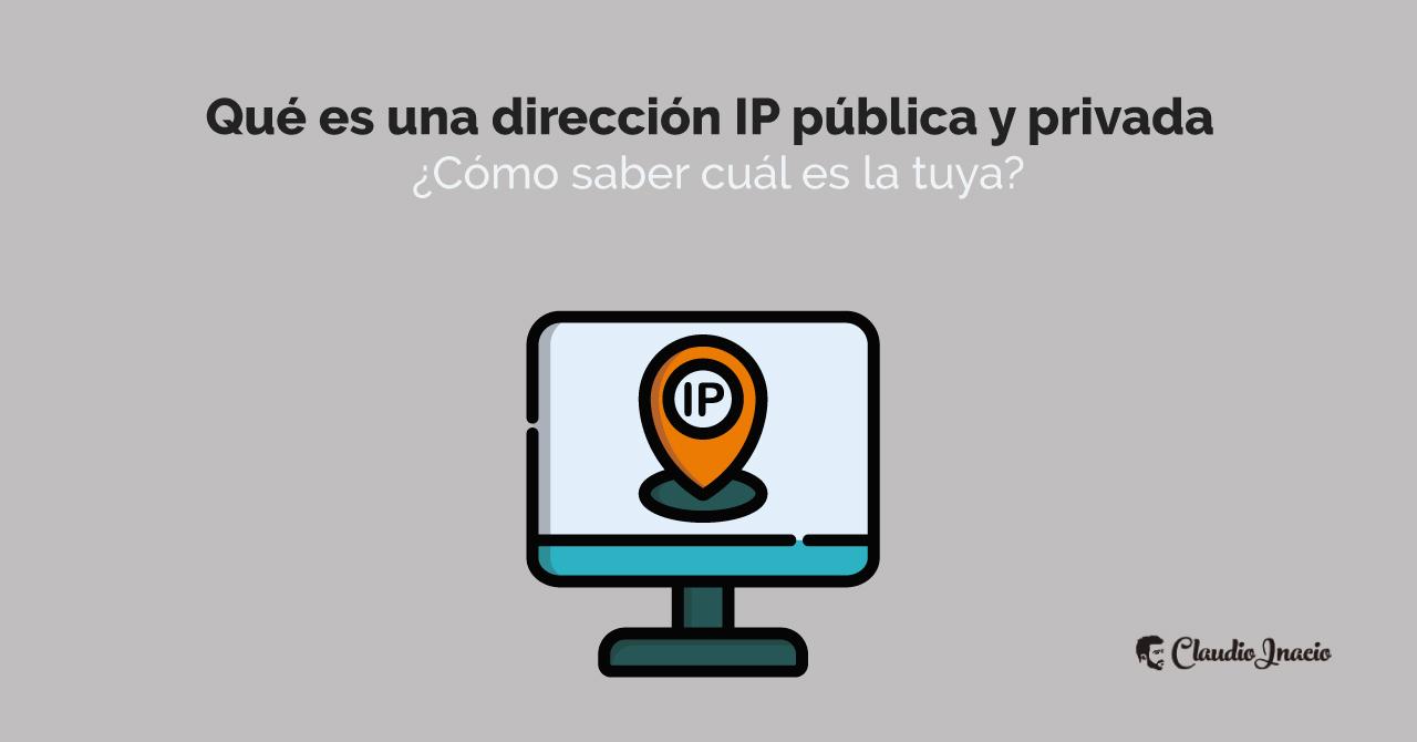 qué es una dirección IP publica y privada