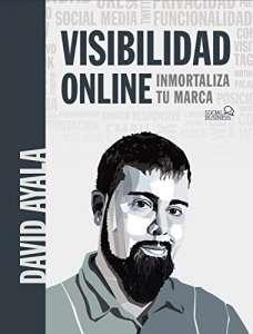 Visibilidad online libro de David Ayala