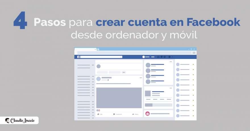 El Blog de Claudio Inacio - Cómo crear cuenta de Facebook nueva desde ordenador y móvil 🚀 en 4 pasos