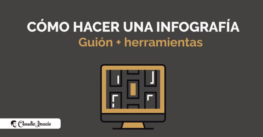 El Blog de Claudio Inacio - Cómo hacer una infografía online: tipos y ejemplos de infografico