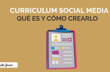 Social Media Curriculum: qué es y cómo hacer un currículum social