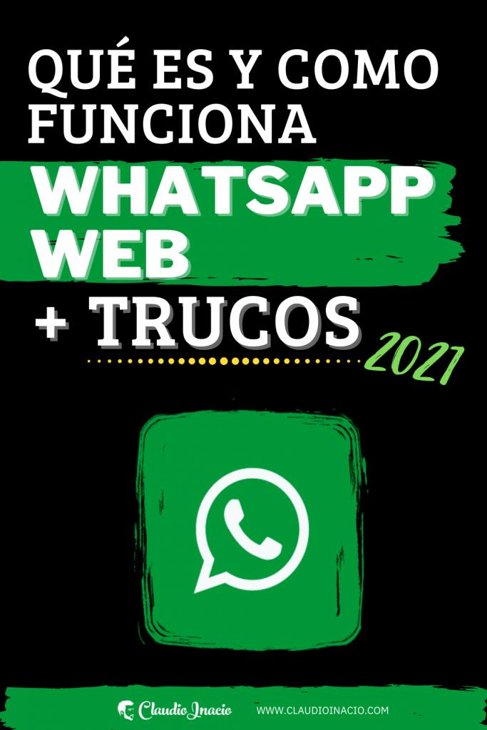 Portada posts sobre los trucos de web whatsapp y cómo funciona