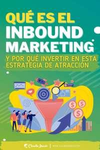 por qué invertir en una estrategia de inbound marketing