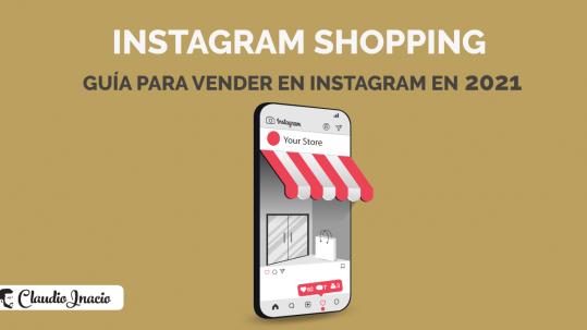 Guía de Instagram Shopping para saber como vender en Instagram
