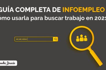 Guía completa de Infoempleo y cómo usarlo para encontrar ofertas de empleo y trabajo en 2021